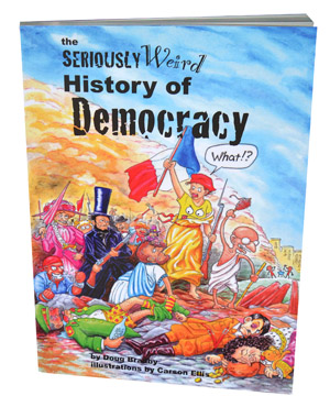 The Seriously Weird History of Democracy « Seriously History
